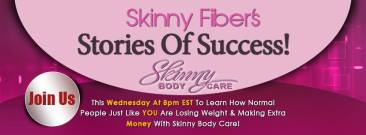 Skinny Fiber Stories of Success
