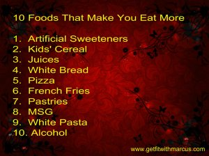 10 foods that make you eat more